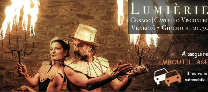 Lumièrie & Emboutillage | Cusago, 7 giugno