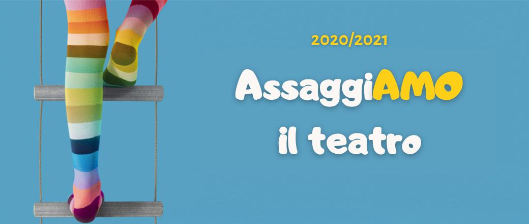 AssaggiAMO il teatro 2020 – 2021